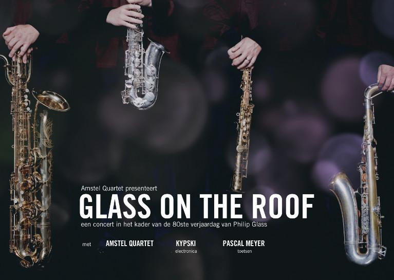 Amstel Quartet - Glass on the Roof